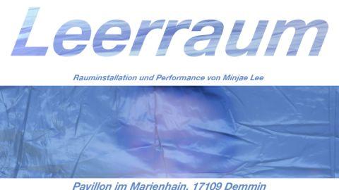 Leeraum - Rauminstallation und Performance von Minjae Lee